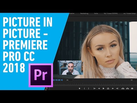 How To Do Picture In Picture in Adobe Premiere Pro CC 2018