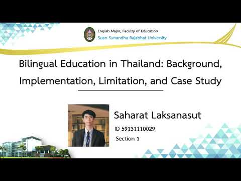 (029) Bilingual Education In Thailand: Background, Implementation, Limitation, And Case Study