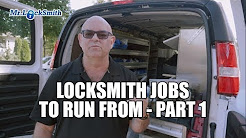 Locksmith Jobs to Run From 001| Mr. Locksmith Video