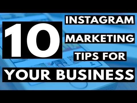 10 Instagram Marketing Tips To Use For Business!