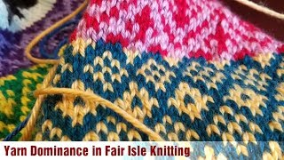 Yarn Dominance in Fair Isle Knitting