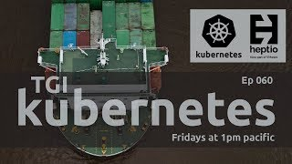 TGI Kubernetes 060: Kubernetes in Docker + etcd