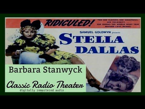 "BARBARA STANWYCK Likes to party! ""Stella Dallas"" • Classic Radio Theater • [digitally remastered]"