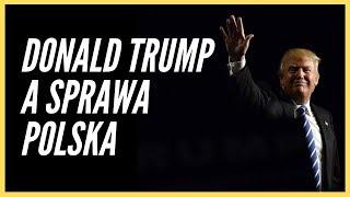 Donald Trump a sprawa Polska
