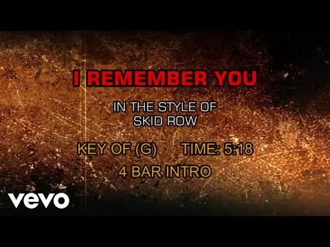 Skid Row - I Remember You (Karaoke)