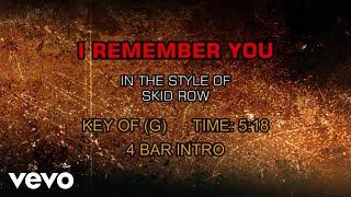 Skid Row - I Remember You (Karaoke)