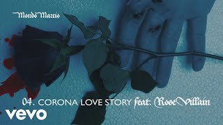 Mondo Marcio - Corona love story feat. Rose Villain (Audio Ufficiale)
