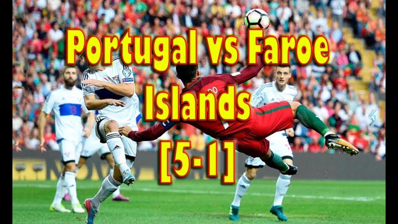Download Portugal vs Faroe Islands 5-1 || All Goals - World Cup Qualifiers 31/08/2017 1080p Full HD