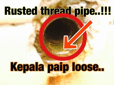 DIY Cara baiki thread paip air karat/loose tanpa pecahkan dinding