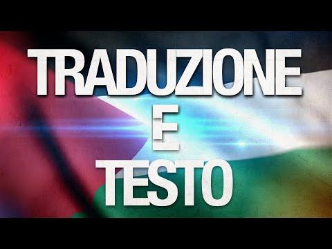 Inno Palestina TRADUZIONE + TESTO Traduzione/sottotitoli In Italiano  Palestine National Anthem