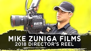 Gambar cover MIKE ZUNIGA FILMS 2018 DIRECTOR'S REEL