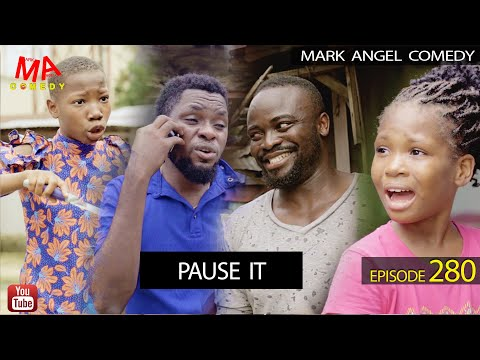 PAUSE IT (Mark Angel Comedy) (Episode 280)