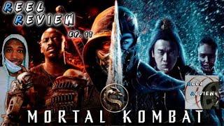 Mortal Kombat - Episode 17 | Reel Review