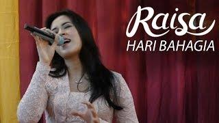 Video RAISA - Hari Bahagia (Special Wedding Songs) download MP3, 3GP, MP4, WEBM, AVI, FLV Juli 2018