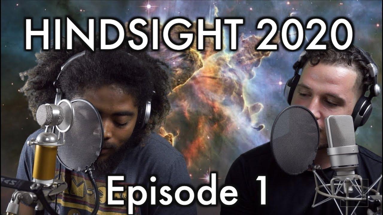 Download Hindsight 2020 Episode 1