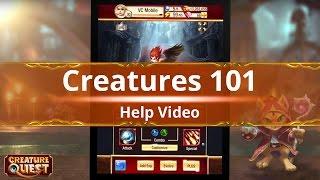 creature Quest - CREATURES 101 Help Video