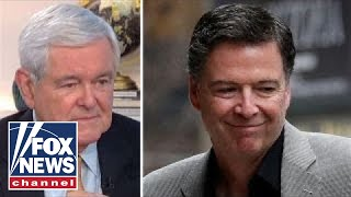 Newt Gingrich: Comey is almost a pathological liar