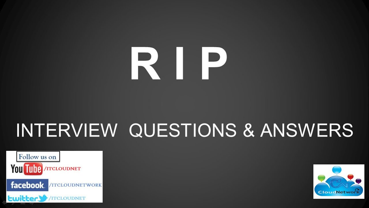 r i p routing information protocol interview questions and r i p routing information protocol interview questions and answers for both fresher experience