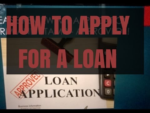 HOW TO APPLY FOR A LOAN!!!