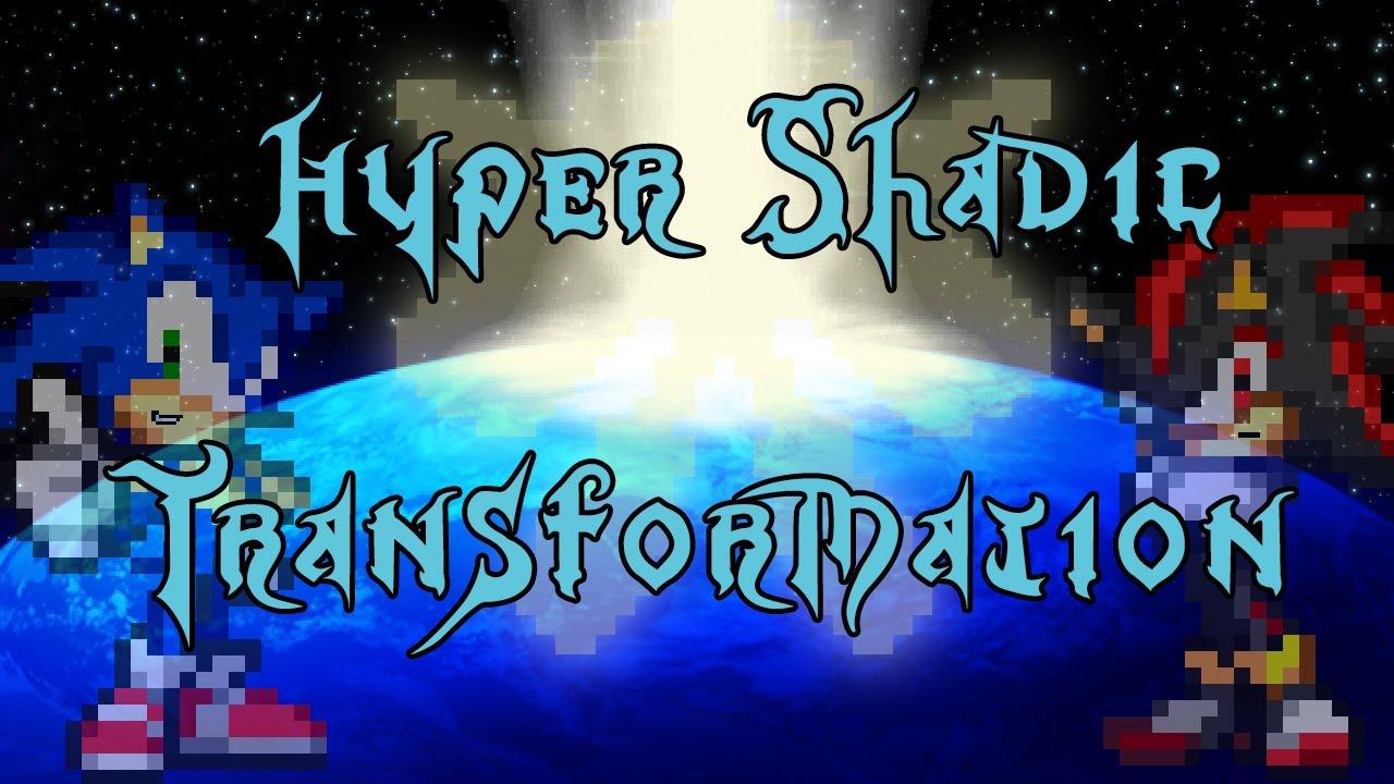 Hyper Shadic Transformation Sprite Version Youtube