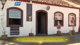 Baixar Destino SC: Santo Antônio de Lisboa e a cultura da Ilha