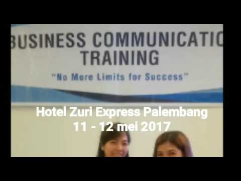 BUSINESS COMMUNICATION PALEMBANG 11-12 MEI 2017