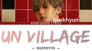 Gambar cover Baekhyun (백현) – UN Village (Color Coded Lyrics Han/Rom/Eng/가사)