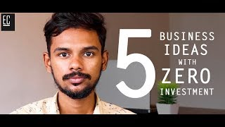 5 Business Ideas with Zero Investment | Malayalam | entrepreneur clinic