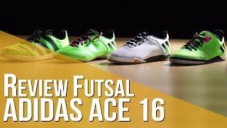 Review Futsal adidas ACE 16