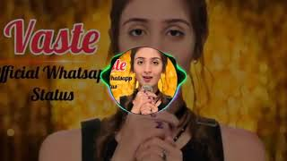 VASTE SONG - Dhvani Bhanushali | Dj Song Remix | Bollywood New Song 2019 | Vaaste Full Song