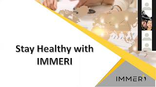 Staying Healthy With IMMERI - Dr Kan Kok