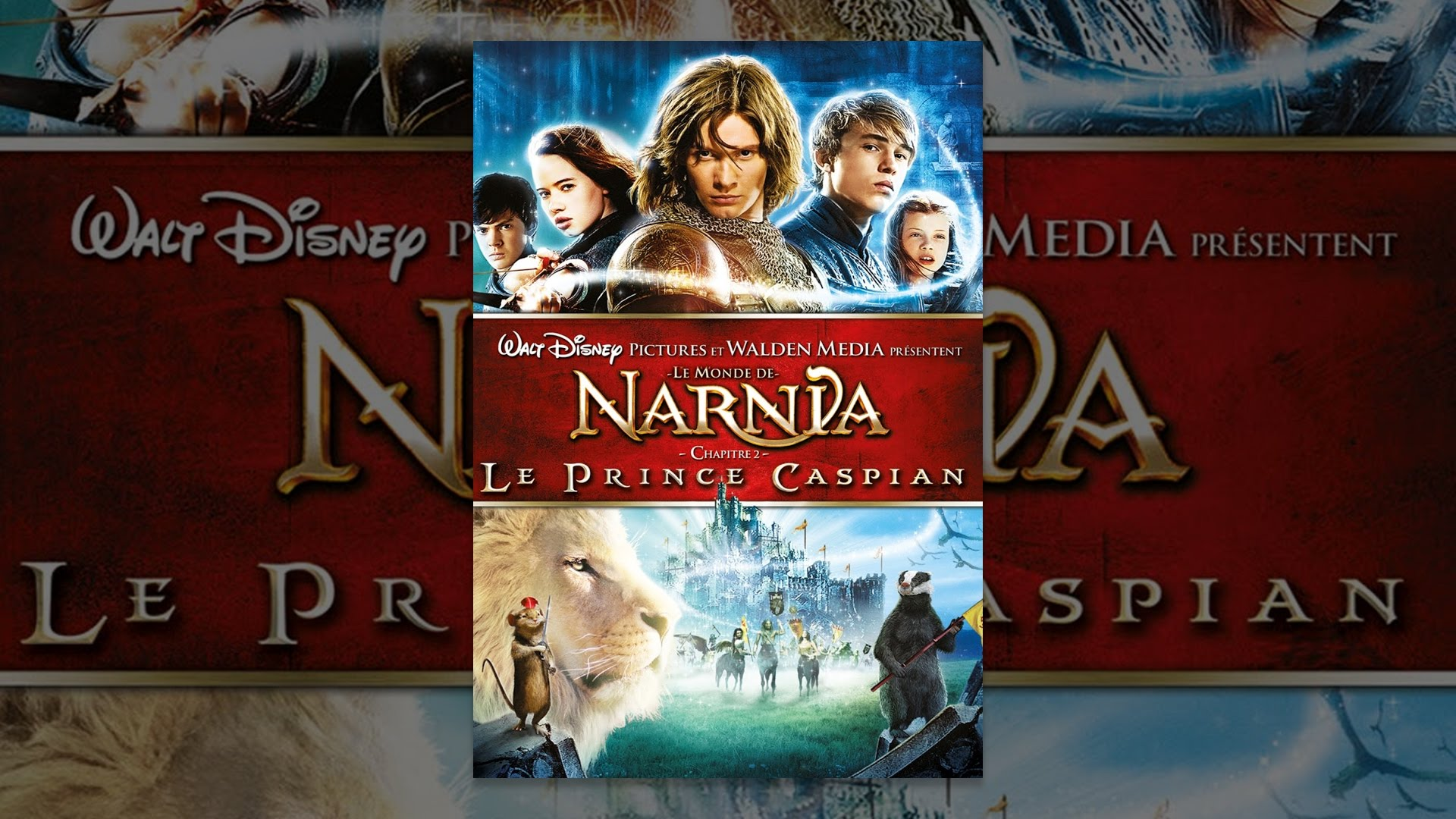 Le Monde de Narnia : Chapitre 2 - Le Prince Caspian (VF)