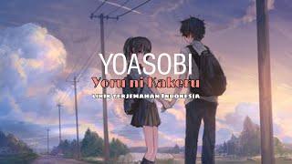 YOASOBI - Yoru Ni Kakeru Lyrics Rom Terjemahan Indonesia