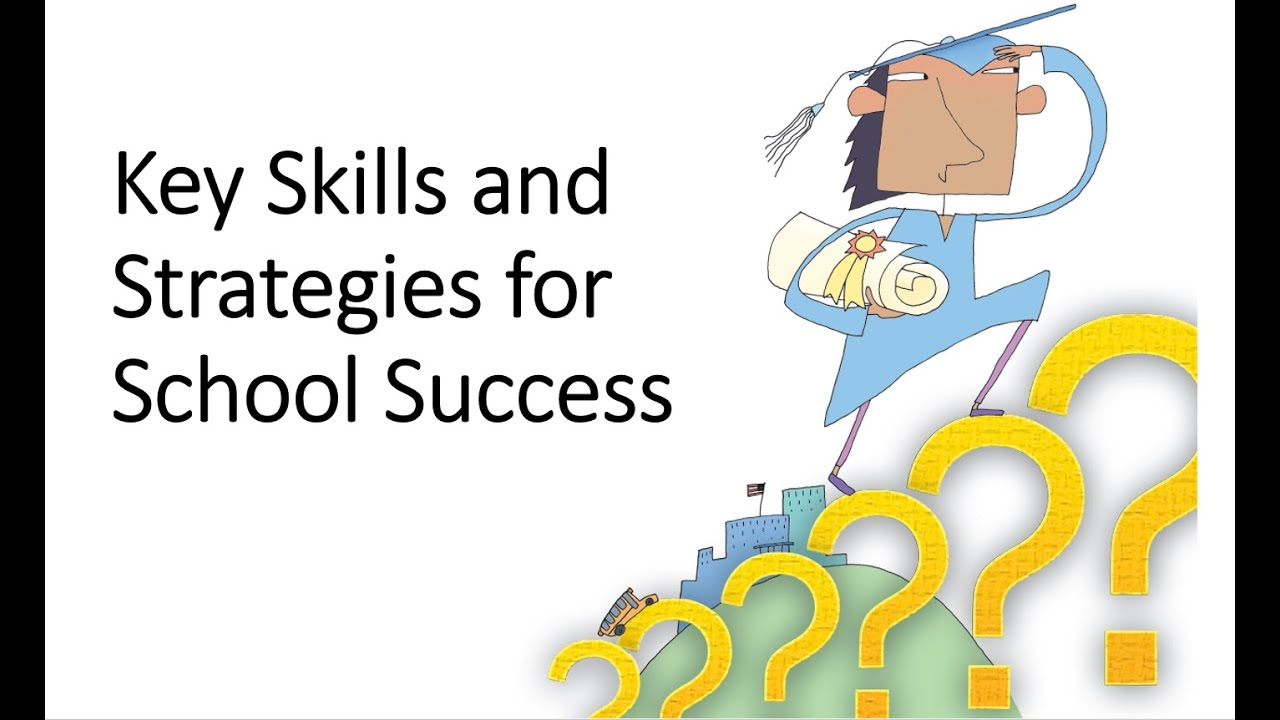 key skills and strategies for school success