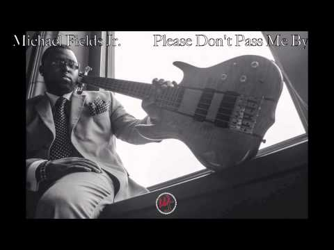 Fred Hammond's Please Don't Pass Me By (Bass Cover)