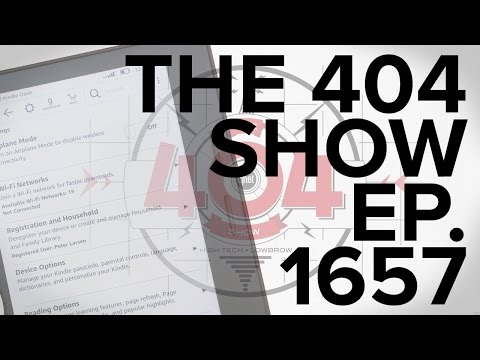 The 404 Show 1657: Kindle Oasis, texting during movies, Avatar sequels