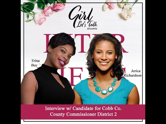 Jerica Richardson for Cobb County Commissioner Interview