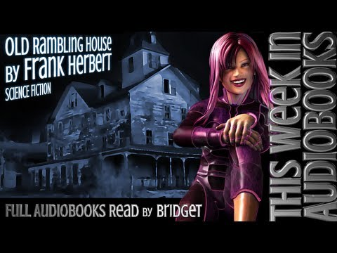 Old Rambling House by Frank Herbert ( Full Audiobook )