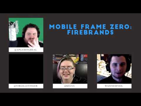 Mobile Frame Zero: Firebrands - Mecha Anime RPG - W/ Guard Prevails Cast - Part 1