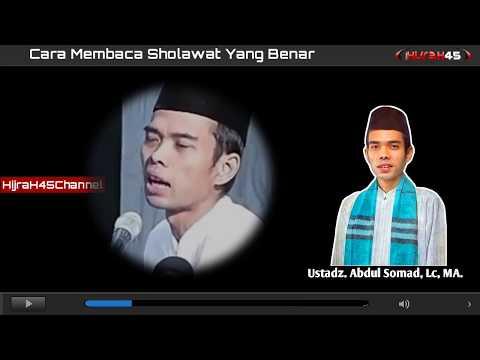 Cara Membaca Sholawat Yang Benar Ustadz Abdul Somad Lc Ma