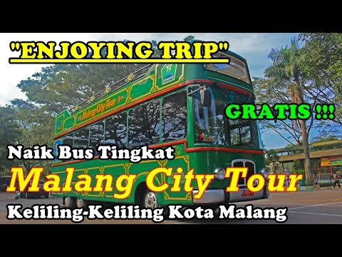 "[ENJOYING TRIP] Naik Bus Tingkat ""Malang City Tour"" Keliling Kota Malang"