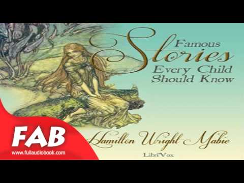Famous Stories Every Child Should Know Full Audiobook by Hamilton Wright MABIE by Myths Fiction