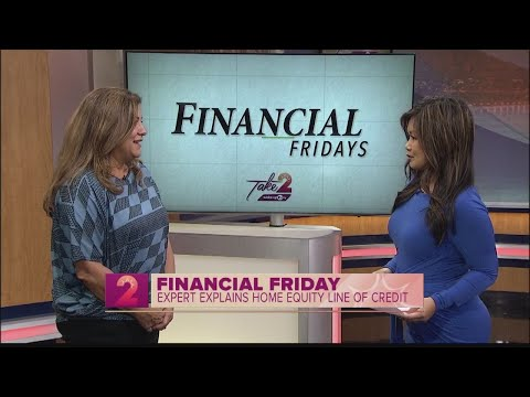 Financial Friday: Home Equity Loan Of Credit