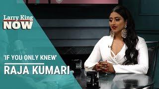 If You Only Knew: Raja Kumari