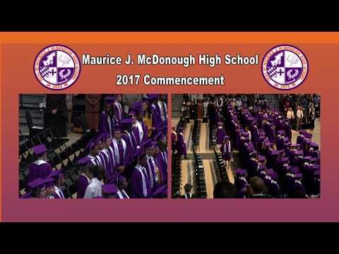 Maurice J. McDonough High School Class of 2017 Commencement