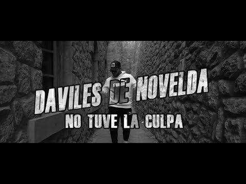 Daviles De Novelda - No Tuve La Culpa - (Videoclip Oficial)