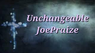 JOEPRAIZE- unchangeable