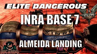 Elite Dangerous : INRA Base 7 Almeida Landing - INRA Experimental Witchspace Drive