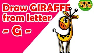 Learn to draw GIRAFFE from letter G | STEP BY STEP | Kids Drawing | TADA-DADA Art Club
