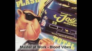 Master At Work Blood Vibes